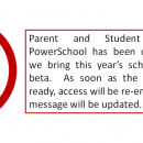 Parent and Student access to PowerSchool has been temporarily disabled .