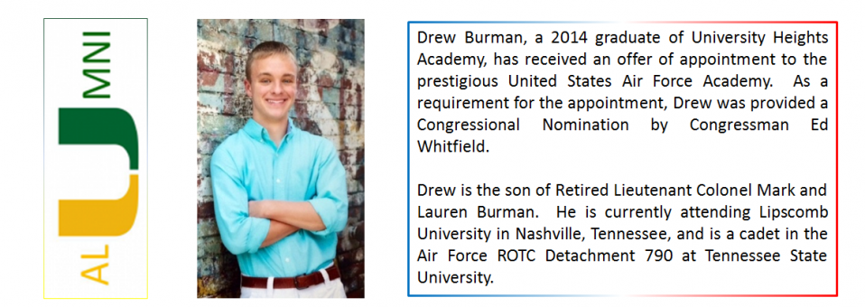 Drew Burman, a 2014 graduate of University Heights Academy, has received an offer of appointment to the prestigious United States Air Force Academy.