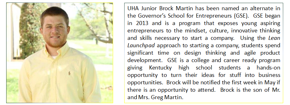 UHA Junior Brock Martin has been named an alternate in the Governor's School for Entrepreneurs (GSE)