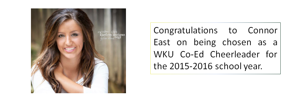 Congratulations to Connor East on being chosen as a WKU Co-Ed Cheerleader for the 2015-2016 school year.
