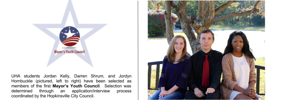 UHA students Jordan Kelly, Darren Shrum, and Jordyn Hornbuckle have been selected as members of the first Mayor's Youth Council.