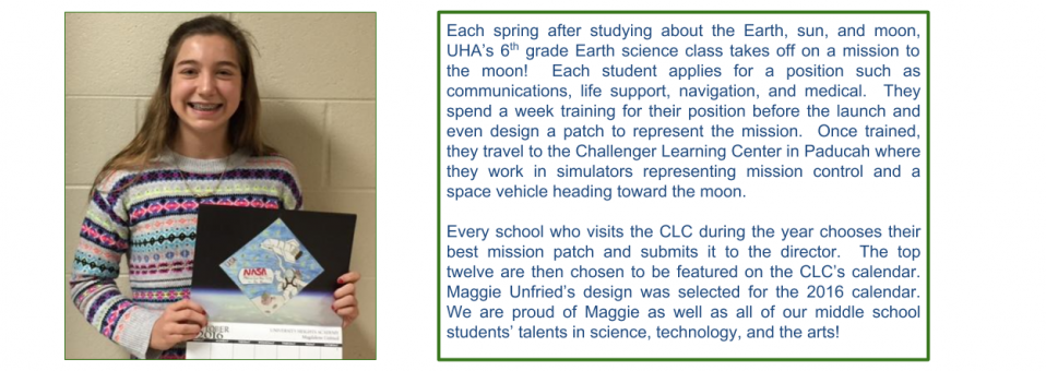 UHA 6th Grader Maggie Unfried's mission patch design was selected for Paducah's Challenge Learning Center calendar.  Congratulations Maggie!
