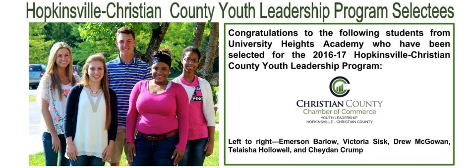 Congratulations to the following students from University Heights Academy who have been selected for the 2016-17 Hopkinsville-Christian  County Youth Leadership Program:
