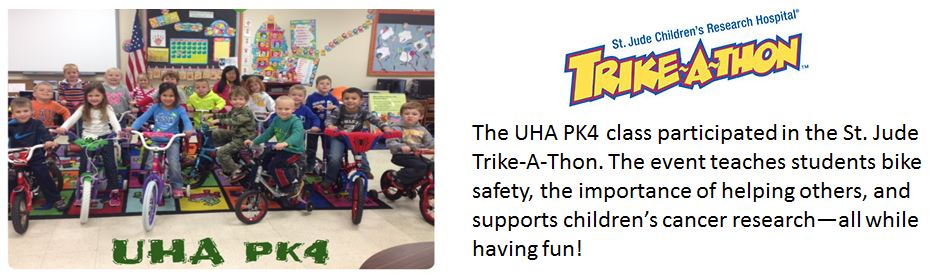 The UHA PK4 class participated in the St. Jude Trike-A-Thon.